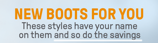 New Boots for You: These Styles Have Your Name on Them and So Do the Savings