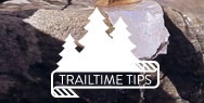 Trailtime tip