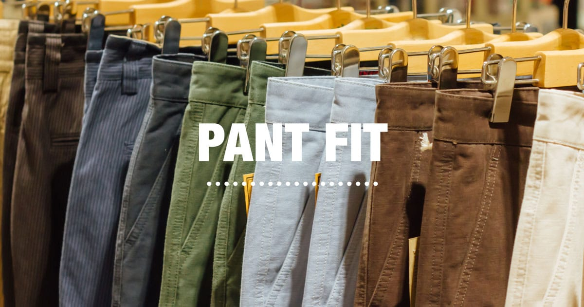 5a83dcf6 The Pant Fit Guide: Sierra
