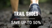 trail shoes - save up to 50%