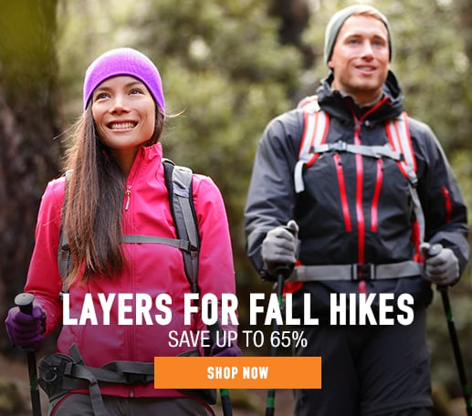 Layers for Fall Hikes - save up to 65%