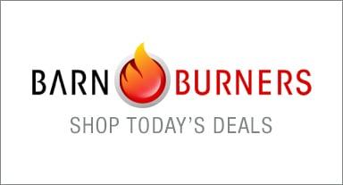 Barn Burner - Shop Today's Deals