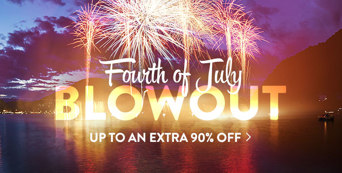 Fourth-of-July Blowout - Up to an extra 90% off
