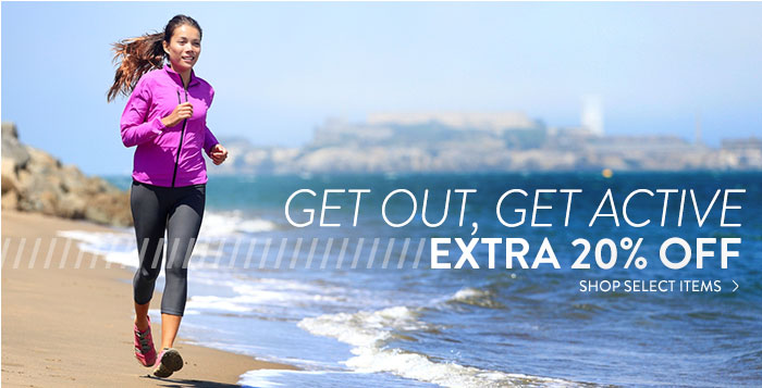 Get Out, Get Active: extra 20% off select items