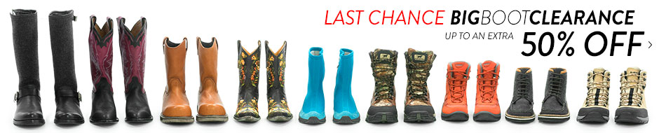 Big Boot Clearance - up to an extra 50% off