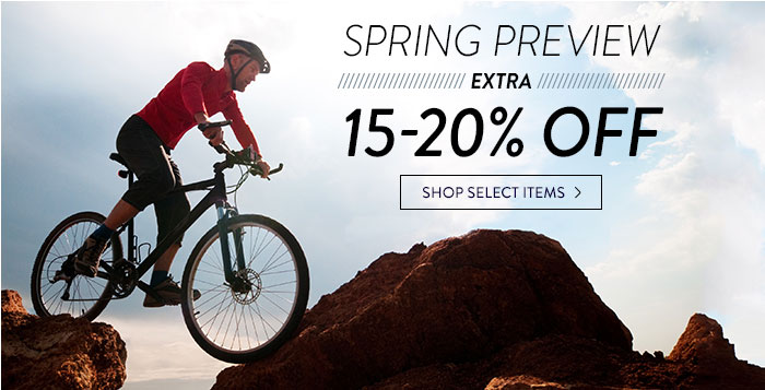 Spring Preview: extra 15-20% off select items