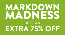 Markdown Madness - extra 75% off