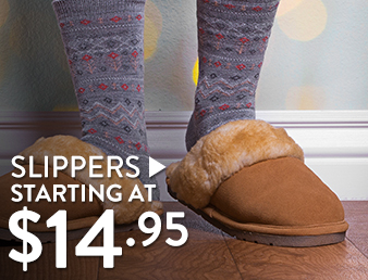 Slippers - starting at $14.95