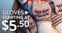 Gloves - starting at $5.50