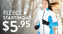 Fleece - starting at $5.95