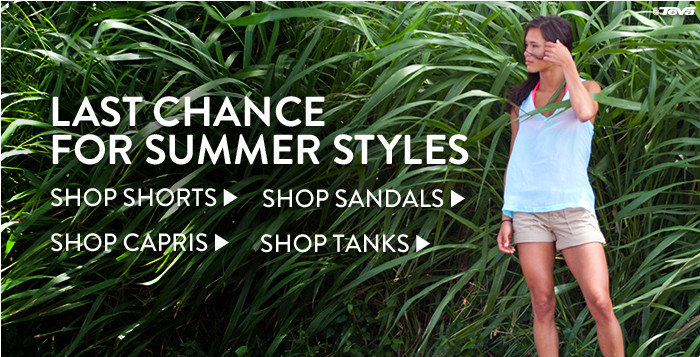 Last Chance for Summer Styles