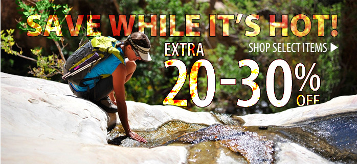 Save while it's Hot! Extra 20-30% off select items