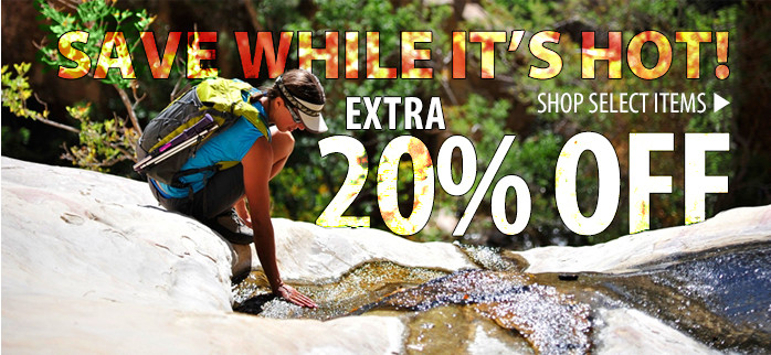 Save while it's Hot! Extra 20% off select items