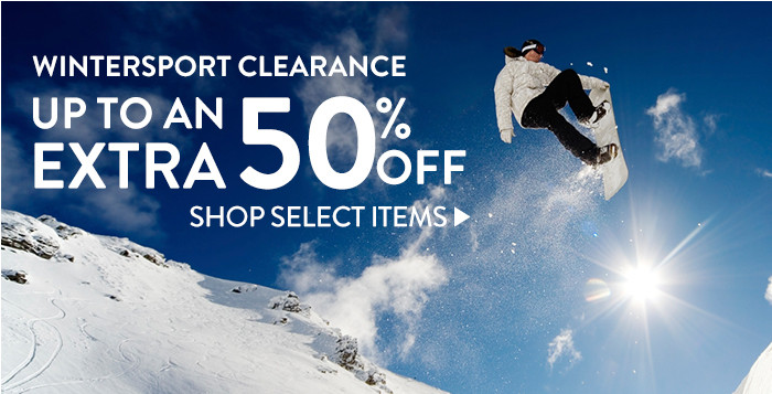 Wintersport Clearance - up to an extra 50% off select items