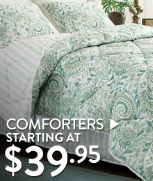Comforters - starting at $39.95