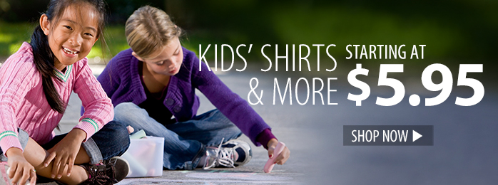 Kids' shirts and more starting at $5.95