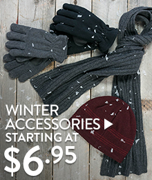 Winter Accessories - starting at $6.95