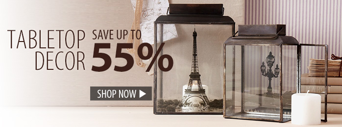 Tabletop Décor – save up to 55%