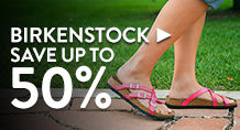 Birkenstock – save up to 50%