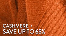 Cashmere - save up to 65%