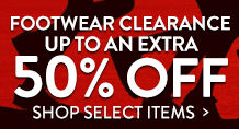 Footwear Clearance - up to an extra 50% off select items