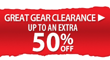 Great Gear Clearance - up to an extra 50% off select items