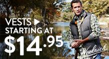 Vests - starting at $14.95