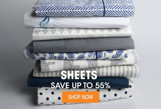 Sheets - Save up to 55%