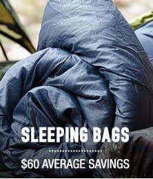 Sleeping Bags - average savings $60