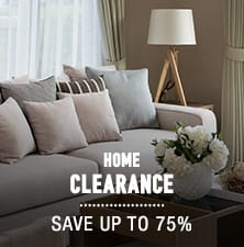 Home Clearance - save up to 75%