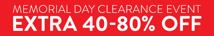 Memorial Day Clearance Event  - extra 40-80% Off