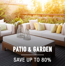 Patio & Garden - save up to 80%