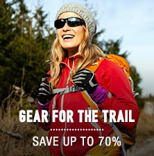 Gear for the Trail - save up to 70%
