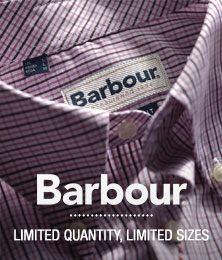 Barbour - Limited Quantity, Limited Sizes
