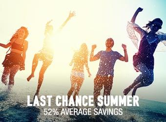 Last Chance Summer - 52% average savings