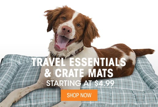 Travel Essentials & Crate Mats - Starting at $4.99