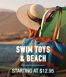Swim Toys & Beach - starting at $12.95
