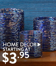 Home Décor - starting at $3.95