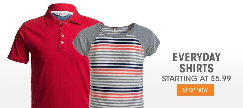 Everyday Shirts - Starting at $5.99