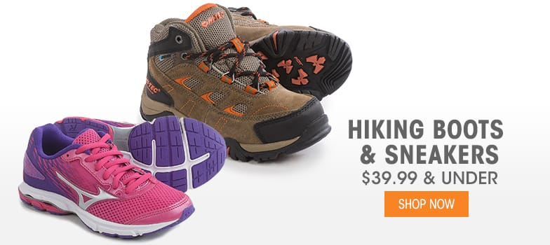 Hiking Boots & Sneakers - $39.99 & Under