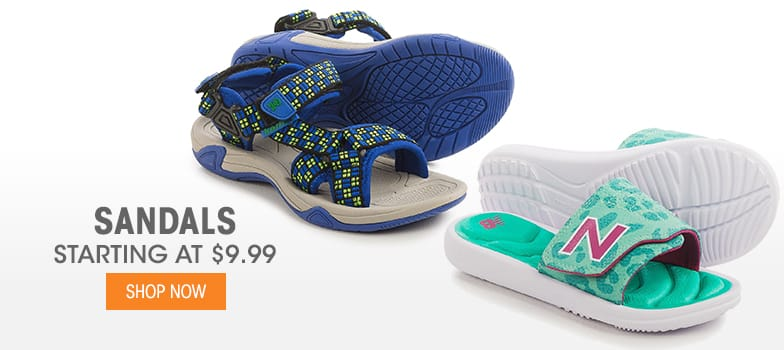 Sandals - Starting at $9.99
