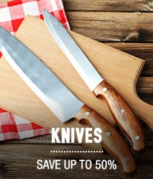 Knives - save up to 50%