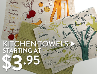 Define Your Kitchen Style With Towels & Dish Cloths  - starting at $3.95