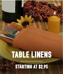 Table Linens - starting at $2.95