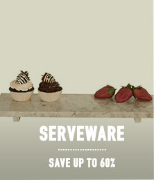 Serveware - save up to 60%