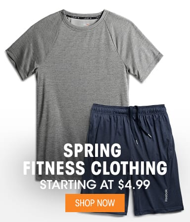 Spring Fitness Clothing - Starting at $4.99