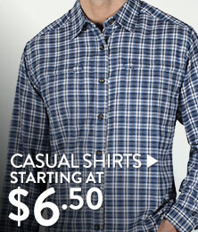 Casual Shirts - starting at $6.50