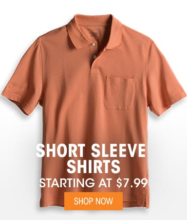 Short Sleeve Shirts - Starting at $7.99