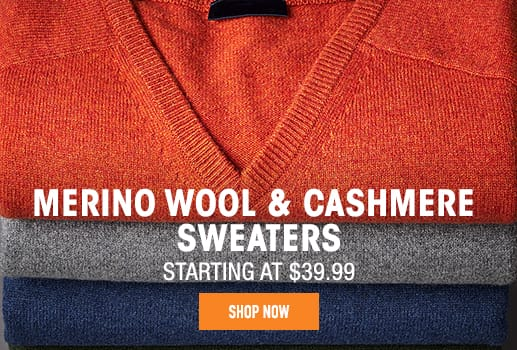 Merino Wool & Cashmere Sweaters - starting at $39.99
