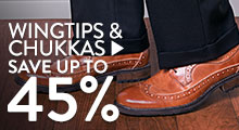 Wingtips & Chukka - save up to 45%